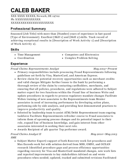View Resume. Fraud Claims Representments Analyst