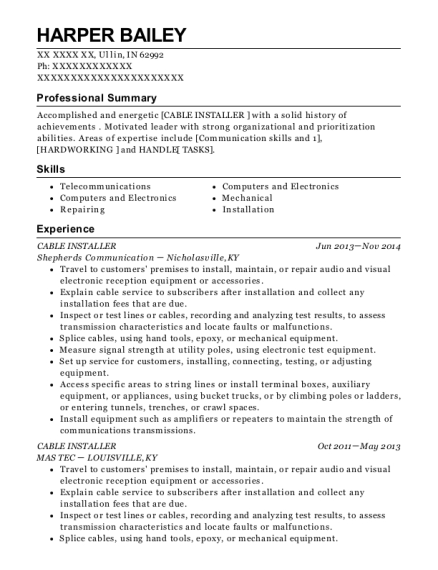 View Resume. Cable Installer