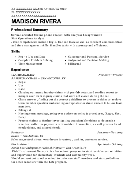 Madison Rivera. Companies Worked For: J P MORGAN CHASE , Sears. JobTitles  Held: CLAIMS ANALYST , Footwear. Customize Resume