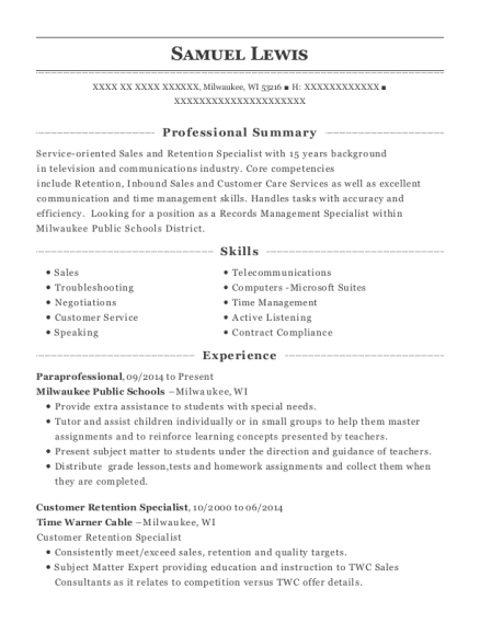 Paraprofessional , Customer Retention Specialist. Customize Resume · View  Resume
